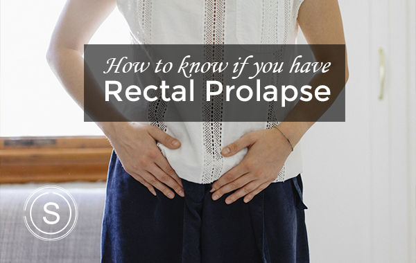 do-you-have-rectal-prolapse